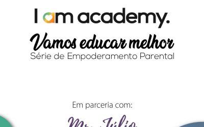 Serie de Empoderamento Parental com Parceria Mr Julio Kids
